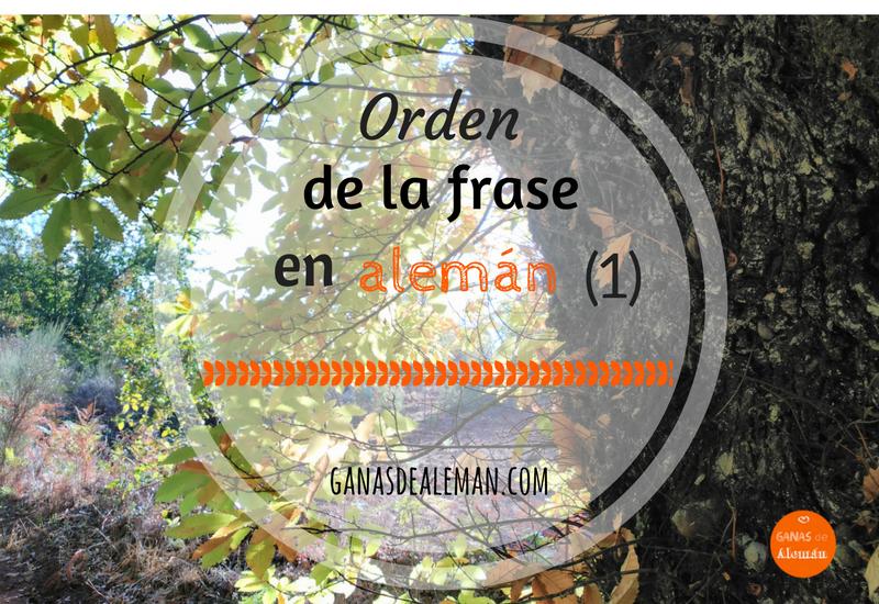 Orden de la frase (1)